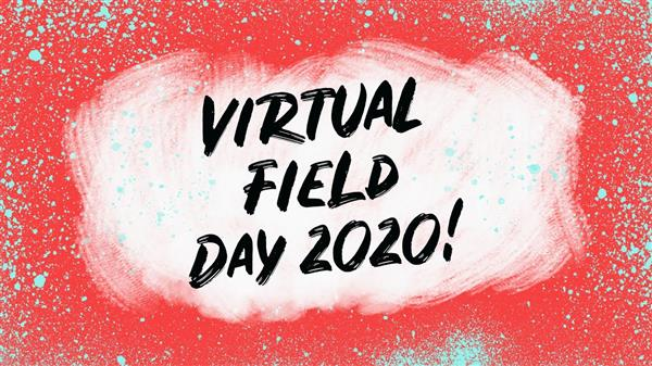 First Ever Virtual Field Day